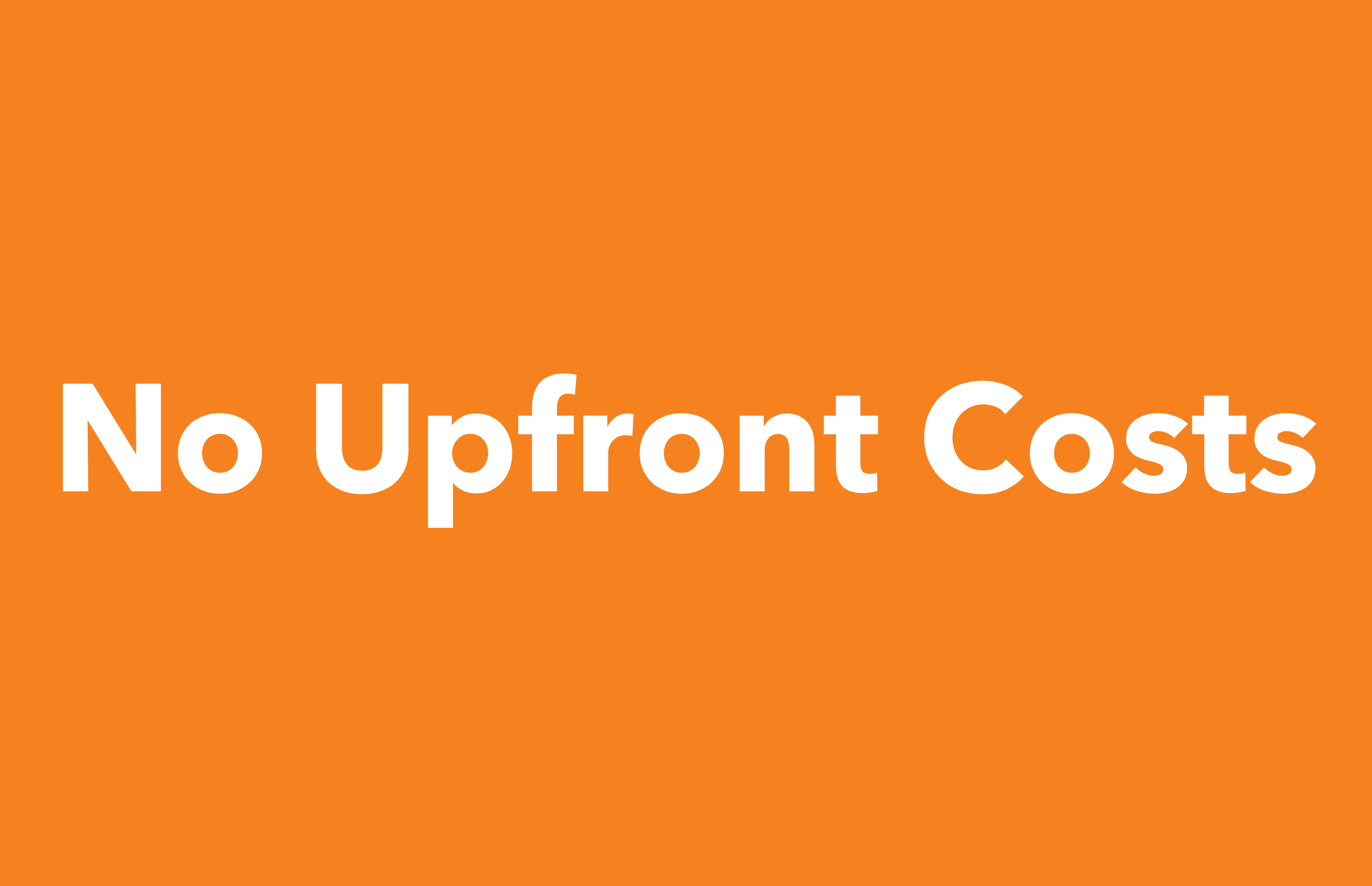 No Upfront Costs